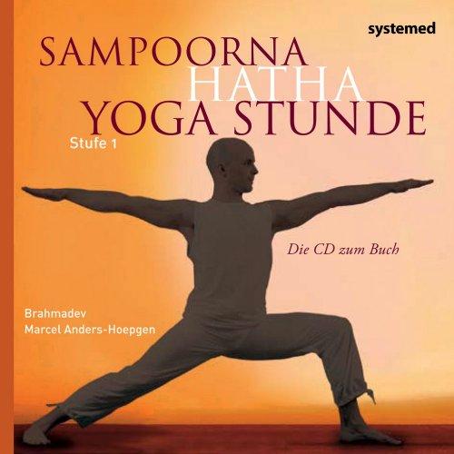 Die Hatha Yoga Stunde: Stufe 1: Anders-Hoepgen, Marcel