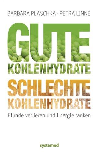 9783927372818: Gute Kohlenhydrate - schlechte Kohlenhydrate