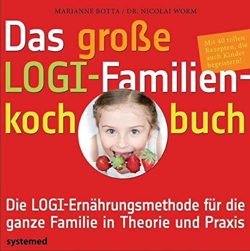 9783927372962: Das große LOGI-Familienkochbuch