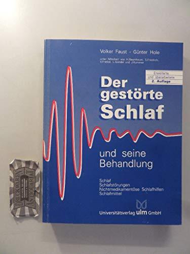 9783927402447: Der gestörte Schlaf und seine Behandlung by Faust, Volker; Hole, Günter; Baum...