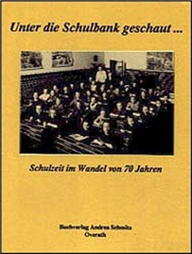 Unter die Schulbank geschaut...: Anekdoten aus dem: Rosemarie Posern; Peter