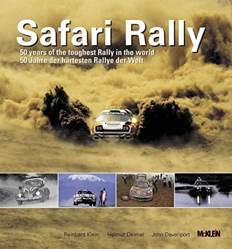 9783927458086: Safari Rally: 50 Jahre, der h�rtesten Rallye der Welt: 50 Years of the Toughest Rally in the World