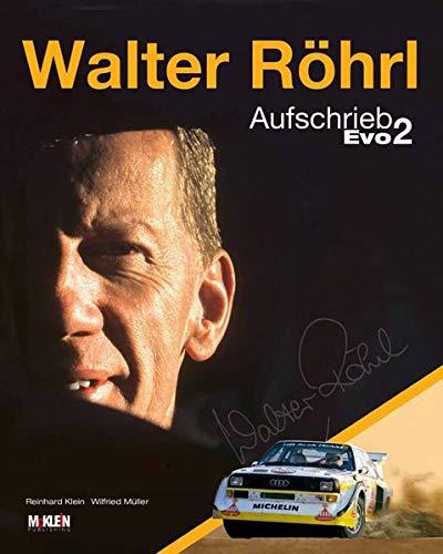 Walter Röhrl - Aufschrieb Evo 2: Walter Röhrl