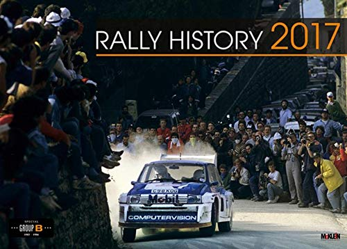 9783927458888: Rally History 2017: Group B / Gruppe B Special - McKlein