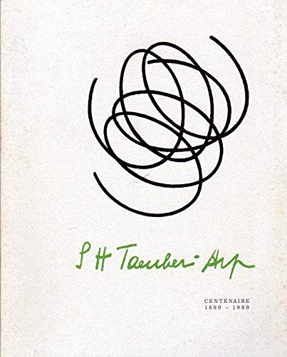 Sophie Taeuber-Arp. Centenaire 1889-1989 - TAEUBER-ARP, Sophie (Davos, 1889 - Zurigo, 1943)