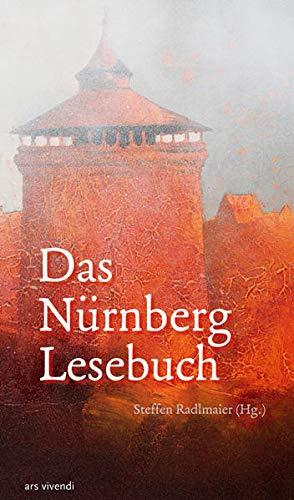 9783927482883: Das Nürnberg-Lesebuch: Anthologie