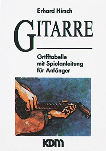 9783927503205: Gitarre: Grifftabelle mit Spielanleitung f�r Anf�nger