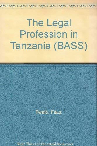 9783927510517: The Legal Profession in Tanzania (BASS)