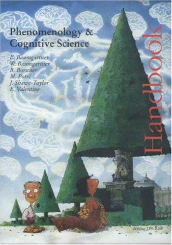 Handbook: Phenomenology and Cognitive Science: Elisabeth Baumgartner