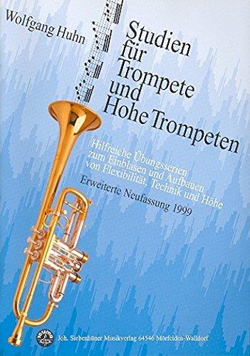 9783927547025: Studien für Trompete und Hohe Trompeten: Hilfreiche Übungen zum Einblasen und Aufbauen von Flexibilität, Technik und Höhe