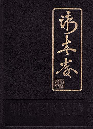 Wing-tsun-kuen : Gesamtwerk ; offizielles Lehrbuch der IWTMAA. EWTO / Leung Ting. Zsstellung, Übers...