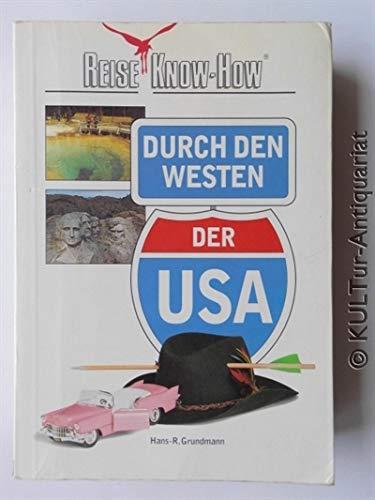 Durch den Westen der USA : Reise-Know-how