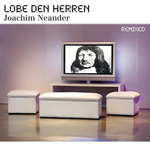 9783927563476: Lobe den Herren: Joachim Neander remixed