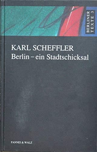 9783927574021: Berlin, ein Stadtschicksal (Berliner Texte) (German Edition)