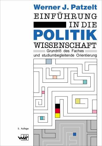 9783927575950: Einführung In Die Politikwissenschaft: Grundriss Des Faches Und Studiumbegleitende Orientierung