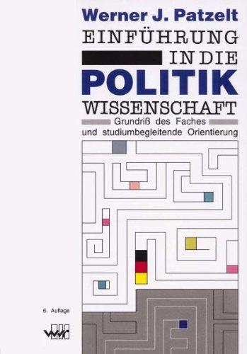 9783927575974: Patzelt, W: Einführung in die Politikwissenschaft