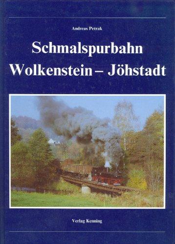 9783927587120: Schmalspurbahn Wolkenstein - Jöhstadt