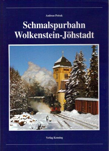 9783927587533: Schmalspurbahn Wolkenstein - J�hstadt