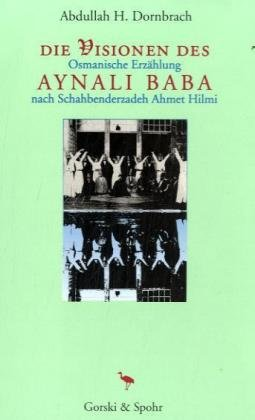 9783927606074: Die Visionen des Aynali Baba