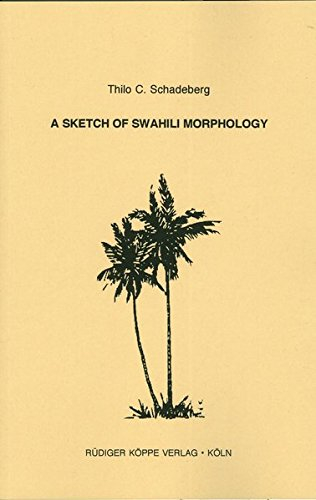 9783927620162: A Sketch of Swahili Morphology (Grammatical Analyses of African Languages)