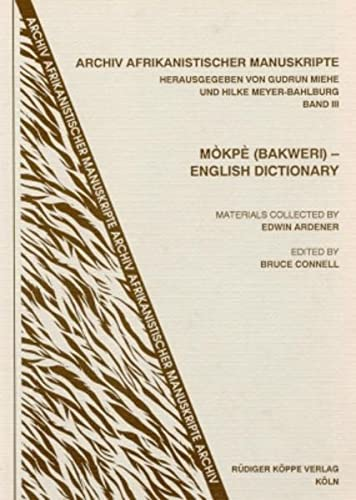 9783927620339: Mòkpè (Bakweri)-English Dictionary (Archiv afrikanistischer Manuskripte, vol.3)