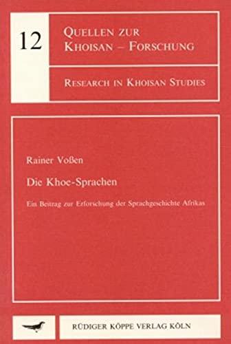 9783927620599: Die Khoe-Sprachen: Ein Beitrag zur Erforschung der Sprachgeschichte Afrikas (German Edition) (Research in Khoisan studies)