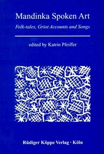 9783927620636: Mandinka Spoken Art: Folk-tales, Griot Accounts, and Songs (Verbal Art and Documentary Literature in African Languages)