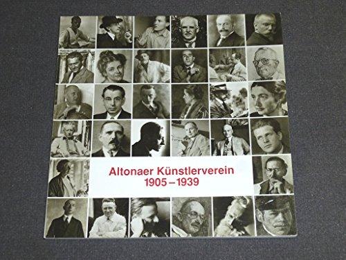 9783927637054: Altonaer Kunstlerverein, 1905-1939: 7. September 1990-21. Januar 1991, Altonaer Museum in Hamburg--Norddeutsches Landesmuseum (Sonderausstellung 5 x Altona)