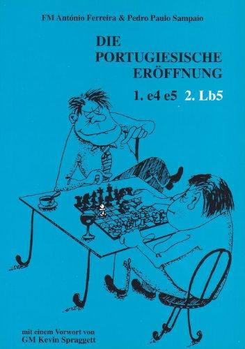 die portugiesische erroffnung 1. e4 e5 2.: FM Antonio Ferreira