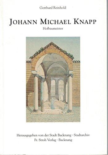 Johann Michael Knapp (1791-1861). Eine Studie über Leben, Werk und Nachlaß des ...