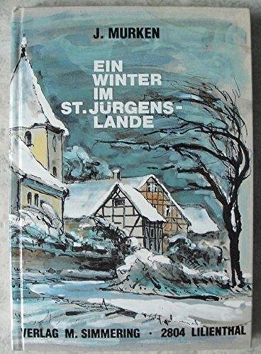 9783927723139: Ein Winter im St.Jürgenslande.