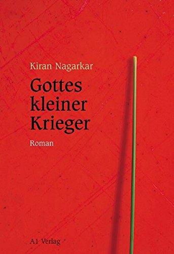 Gottes kleiner Krieger . Roman - signiert: Nagarkar, Kiran