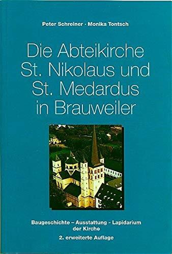 Die Abteikirche St. Nikolaus und St. Medarus: Schreiner, Peter; Tontsch,