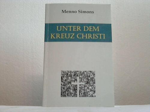 9783927767515: Unter dem Kreuz Christi
