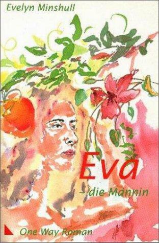9783927772311: Eva - die Männin