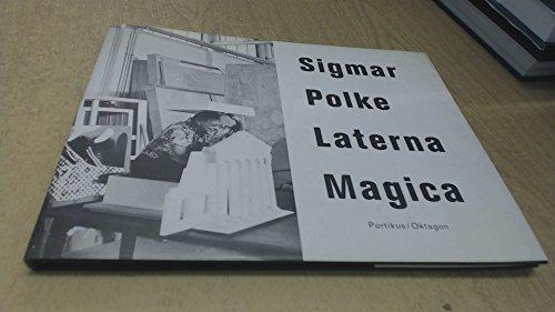 Sigmar Polke: Laterna Magica: Martin Hentschel
