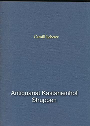 Camill Leberer : Skupturen und Zeichnungen.: Leberer, Camill ;