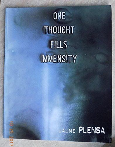 Jaume Plensa: One Thought Fills Immensity: Plensa, Jaume