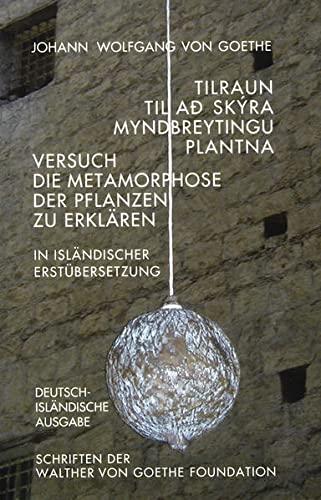 9783927795327: Versuch die Metamorphose der Pflanzen zu erklären. Dt. /Isländ.