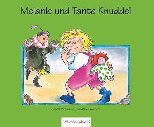 9783927796706: Melanie und Tante Knuddel