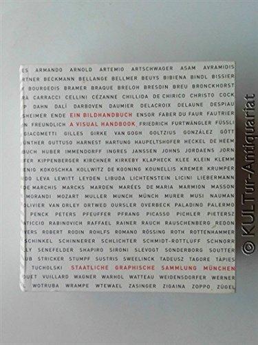 9783927803367: Ein Bildhandbuch - A Visual Handbook: Staatliche Graphische Sammlung M�nchen (Livre en allemand)