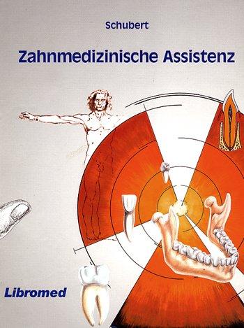 9783927865112: Schubert, F: Zahnmedizinische Assistenz