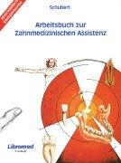 9783927865181: Arbeitsbuch zur Zahnmedizinischen Assistenz