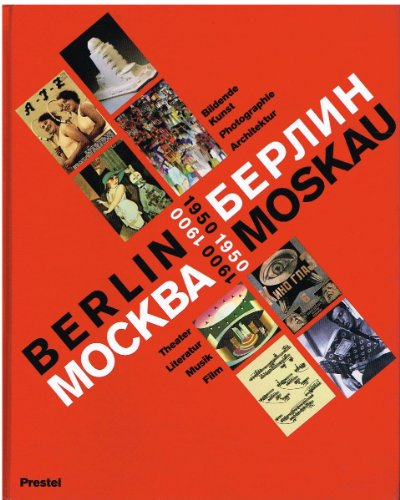 9783927873414: Berlin Moskau, 1900-1950 =: Moskva Berlin, 1900-1950 (German Edition)