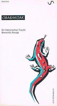 9783927883055: Obabakoak oder das Gänsespiel. Ein literarisches Puzzle (Livre en allemand)