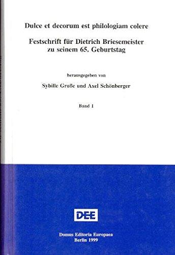 Dulce et decorum est philologiam colere: Festschrift: Grosse, Sybille und
