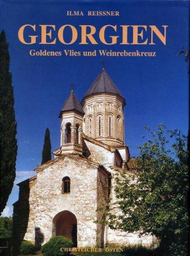 9783927894280: Georgien - Goldenes Vlies und Weinrebenkreuz