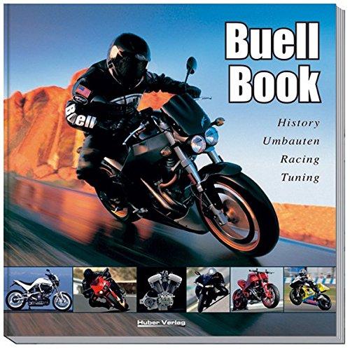 9783927896222: Buell Book: History, Umbauten, Racing, Tuning