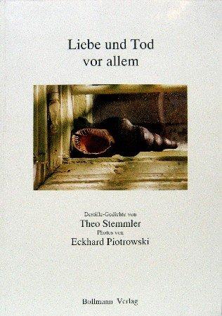 9783927901513: Liebe und Tod vor allem. Destille-Gedichte