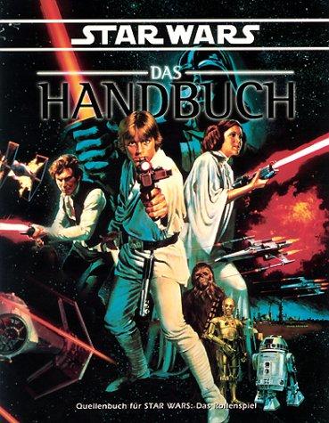 9783927903647: Star Wars, Das Handbuch